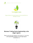 Biomass Trading Centre Applicability in the target regions